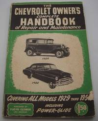 image of Chevrolet Owner's Handbook of Repair and Maintenance: Complete Servicing Information for all Chevy Passenger Cars from 1932 to 1950 inclusive
