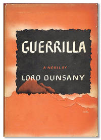 Guerrilla: A Novel by  Lord DUNSANY - First American Edition - [1944] - from Lorne Bair Rare Books and Biblio.com