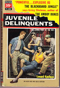 Juvenile Delinquents ( The Lower Part of the Sky )