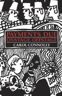 Payments Due : Onstage Offstage
