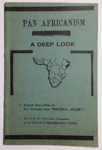 image of Pan Africanism, a deep look. Excerpts from articles on Pan Africanism from Political Affairs