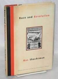 Race and revolution. Edited and introduced by Christopher Phelps