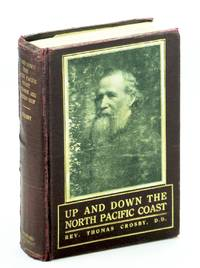 Up and Down the North Pacific Coast by  D.D  Rev. Thomas - First Edition - 1914 - from RareNonFiction.com and Biblio.com