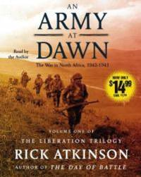 image of An Army at Dawn: The War in North Africa (1942-1943) (The Liberation Trilogy)