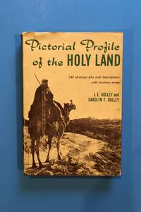 Pictorial Profile of the Holy Land