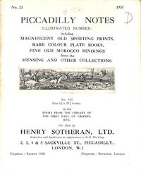 Catalogue 21/1937: Piccadilly notes. Magnificent old sporting prints, rare  colour plate books, fine old morocco bindings from the Mensing and other  collections.