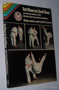 1st DAN to 2nd DAN: An Interpretation of the British Judo Association Syllabus