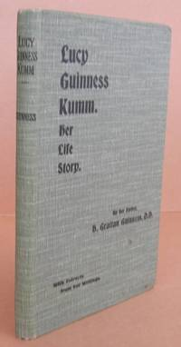 Lucy Guiness Kumm, Her Life Story