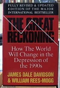revised and updated; the great reckoning; protect yourself in the coming depression