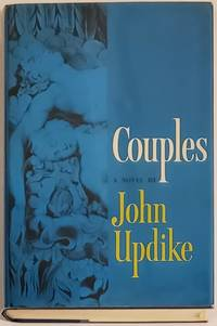 COUPLES by  John Updike - Signed First Edition - 1968 - from Bert Babcock - Bookseller, LLC and Biblio.co.uk