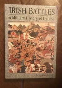 Irish Battles: A Military History of Ireland