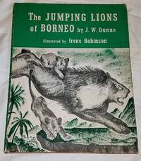 THE JUMPING LIONS OF BORNEO