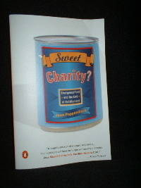 SWEET CHARITY? Emergency Food and the End Of Entitlement