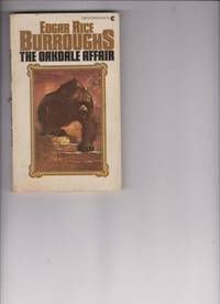 image of The Oakdale Affair by Burroughs, Edgar Rice