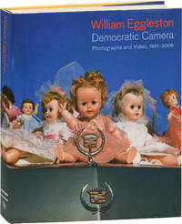 Democratic Camera: Photographs and Video 1960-2008 (First Edition)