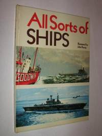 All Sorts of Ships by Barbara & John Young - First Edition - 1972 - from Manyhills Books and Biblio.com