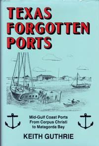 image of Texas Forgotten Ports