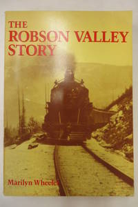 image of The Robson Valley Story