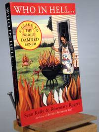 Who in Hell...: A Guide to the Whole Damned Bunch
