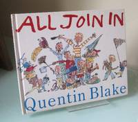 All Join In by  Quentin Blake - 1st Edition - 1990 - from Dandy Lion Editions (SKU: 028841)