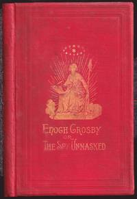 The Spy Unmasked; Or, Memoirs of Enoch Crosby, Alias Harvey Birch, The Hero of Mr. Cooper's Tale of the Neutral Ground, etc. (1886)