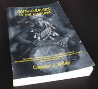 Faith Healers in the Himalayas
