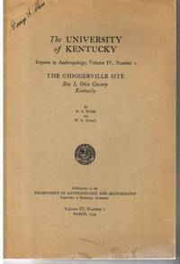 image of The University of Kentucky Reports in Anthropology, Volume IV, Number 1 -  the Chiggerville Site