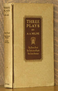 THREE PLAYS, THE DOVER ROAD, THE TRUTH ABOUT BLAYDS, THE GREAT BROXOPP