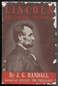 Lincoln: The Liberal Statesman