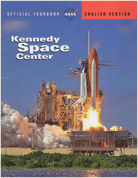 Kennedy Space Center: Official Tourbook (English Version)