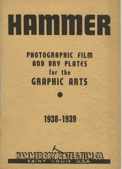 St. Louis: Hammer Dry Plate & Film Co, 1938. Small 8vo., 44 pp., illustrations. Stiff wrappers. Very...