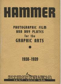HAMMER: PHOTOGRAPHIC FILM AND DRY PLATES FOR THE GRAPHIC ARTS, 1938 - 1939
