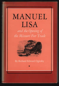 image of Manuel Lisa and the Opening of the Missouri Fur Trade