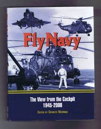 Fly Navy: The View from the Cockpit, 1945-2000