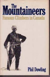 image of The Mountaineers: Famous Climbers in Canada