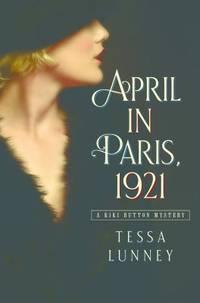 April in Paris 1921 : A Kiki Button Mystery