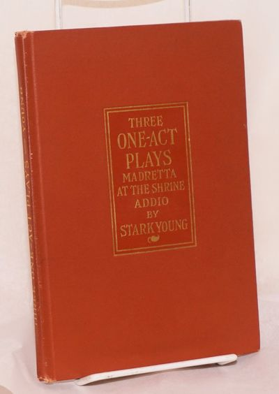 Cincinnatti: Stewart Kidd Cp, 1921. 66p., very good first edition thus in cloth and gilt. Southern A...