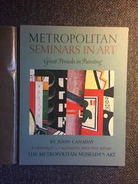 Metropolitan Seminars in Art: Great Periods in Painting (12 volumes)