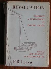 Revaluation: Tradition and Development in English Poetry