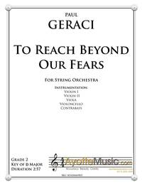 To Reach Beyond Our Fears