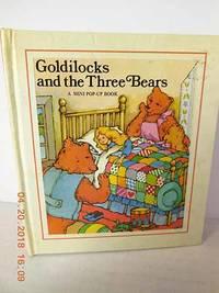 image of Goldilocks and the Three Bears A Mini Pop-Up Book