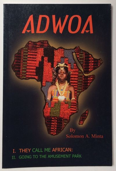 Bloomington: 1st Books Library, 2003. iv, 64p., slender paperback. Two plays about a girl from Ghana...