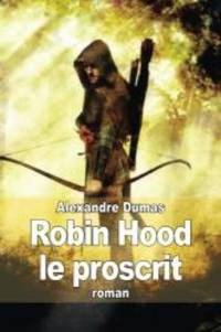 image of Robin Hood le proscrit (French Edition)