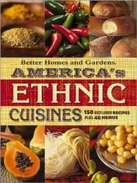 America's Ethnic Cuisines : 150 Best-Loved Recipes Plus 40 Menus