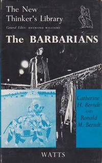 The Barbarians - An Anthropological View