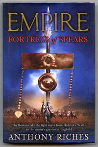 image of Empire: Fortress of Spears (UK Signed_Lined Copy)