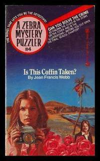IS THIS COFFIN TAKEN? - A Zebra Mystery Puzzler