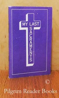 My Last Sacraments.