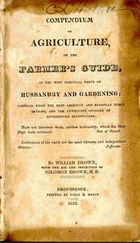 Compendium Of Agriculture, Or The Farmer's Guide, In The Most Essential  Parts Of Husbandry And Gardening