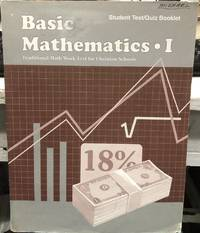 Basic Mathematics I Student Test/Quiz Booklet